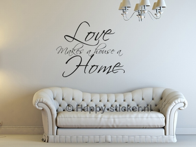 Love makes a house a home (write)