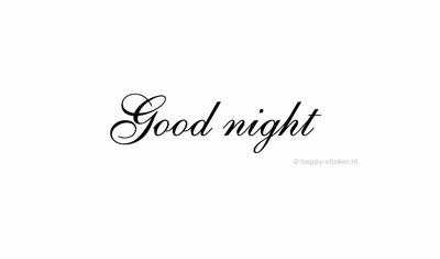 Good Night  ca H5 x B33 cm