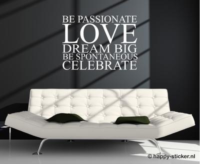 Be Passionate...  ca. 55 cm x 40 cm